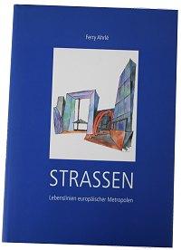 """Ferry Ahrlé """"Strassen"""""""